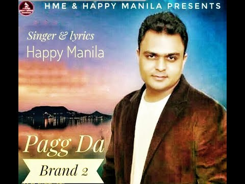 Pagg Da Brand 2 - Happy Manila (New Song) |  Latest Punjabi Songs 2018 | HME Music