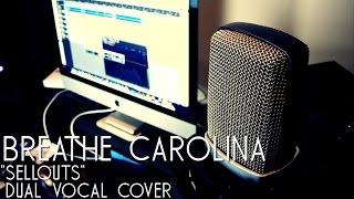 Скачать Breathe Carolina Sellouts DUAL VOCAL COVER