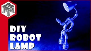 How To Make a Robot Pipe Lamp - DIY