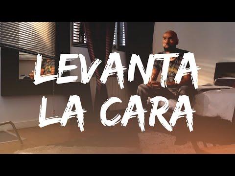El Chojin - Levanta La Cara (Vídeo Lyric)