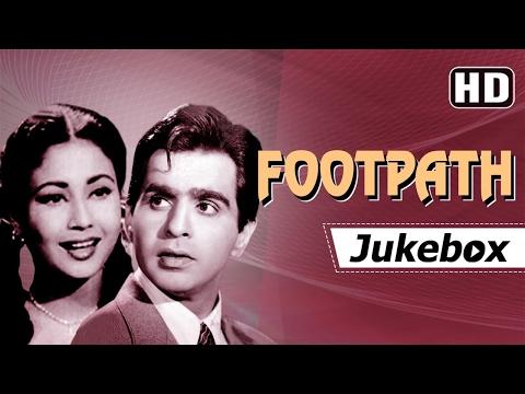 Footpath 1953 Songs {HD}   Dilip Kumar  Meena Kumari   Khayyam Hits
