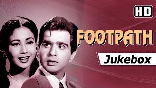 Footpath [1953] Songs {HD} -  Dilip Kumar - Meena Kumari -  Khayyam Hits
