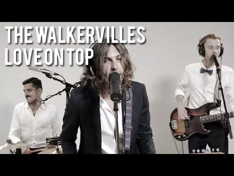 The Walkervilles - Love On Top