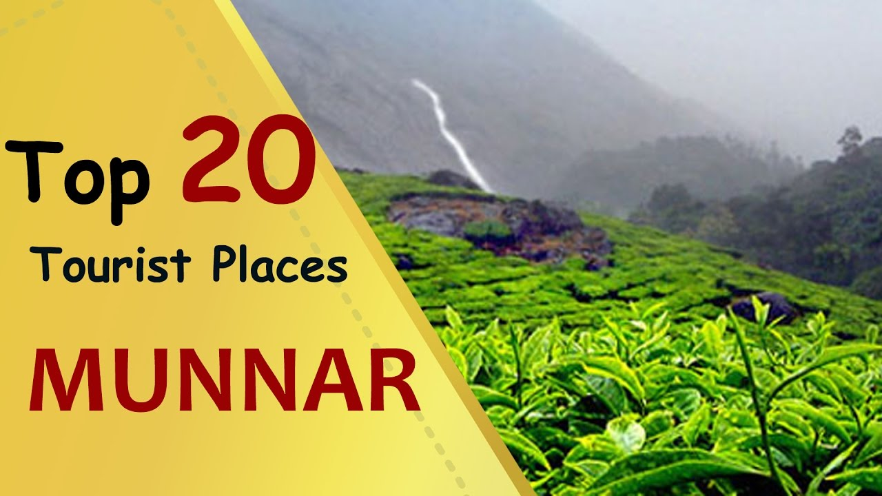 MUNNAR Top 20 Tourist Places