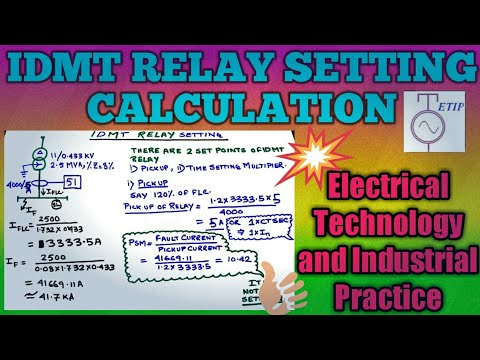Relay setting calculation|IDMT relay|Protection|Electrical Technology and  Industrial Practice