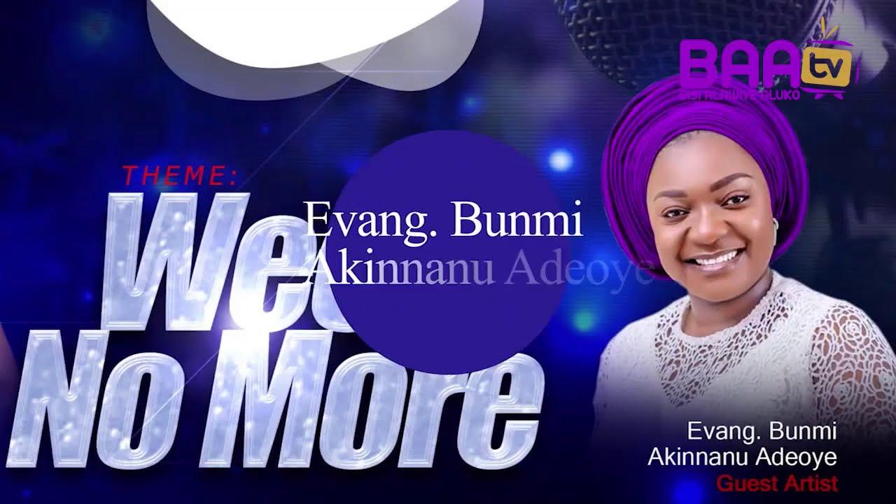 Download Bisi Alawiye-Aluko ft Omije oju mi in WEEP NO MORE