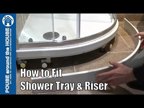How To Fit A Shower Tray With Shower Tray Riser. Shower Tray And Shower Tray Riser Kit Installation.