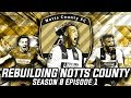 Rebuilding Notts County - S8-E1 Transfer Special: £120m Spending Spree!  | Football Manager 2020