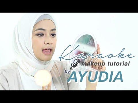 Ayudia Bing Slamet | Karaoke Makeup Tutorial