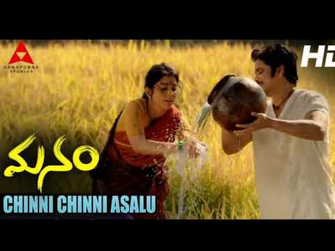 Chinni chinni Aasalu full song from manam in MP3 PLAYER FOR DOWNLOADING