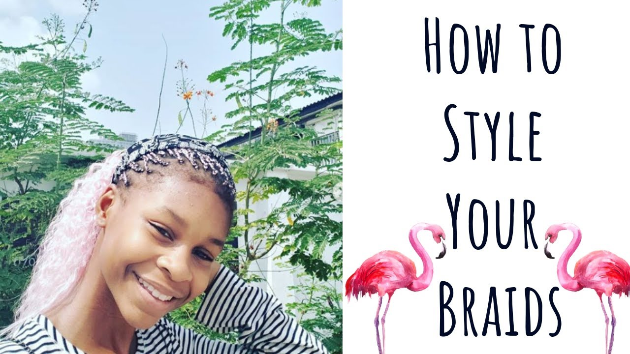 HOW TO STYLE YOUR BRAIDS + Style Tips & And Easy Styles | RaeBrown