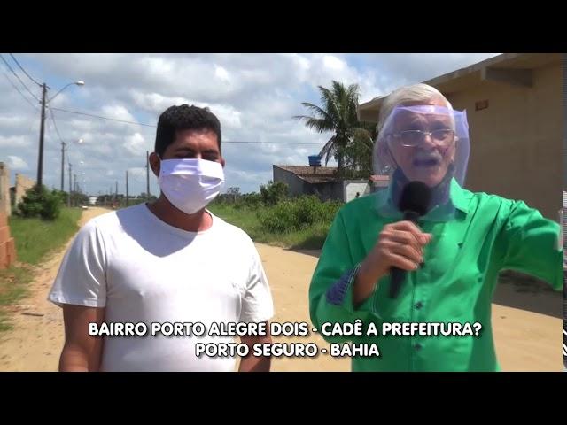 Problemas no Bairro Porto Alegre II - Porto Seguro-Bahia