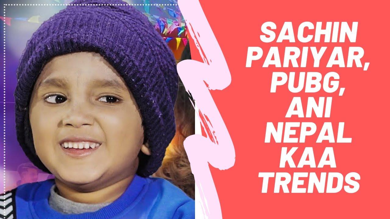 Sachin Pariyar, PUBG, Punya Gautam, Kushal Pokhrel ra Nepal kaa Trends haru!