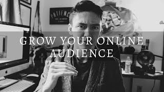 Growing Your Audience - The Most POWERFUL Online Business