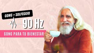 90hz -Feel Good- gong para sentirse bien: bienestar - seguridad -equilibrio