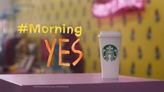 Starbucks - #MorningYes