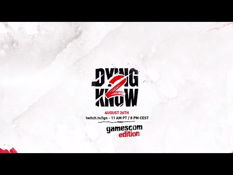 Dying 2 Know — Gamescom Invitation