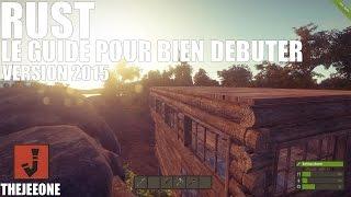 Rust 2015 - Le Guide pour bien débuter - Tutoriel Fr : Episode 1 (Créer son habitation)