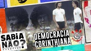 O QUE FOI A DEMOCRACIA CORINTHIANA? -  SABIA NÃO #3