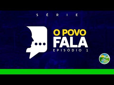 O Povo Fala - Episódio 01