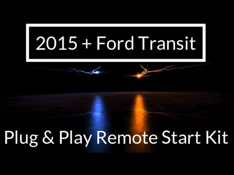 2015+ Ford Transit Van Plug & Play Remote Start Kit - FULL INSTALL