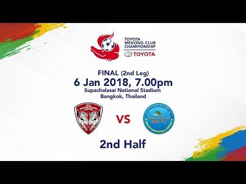 TMCC 2017 Final (2nd Leg) 2nd Half - SCG Muangthong United FC vs Sanna Khanh Hoa BVN FC