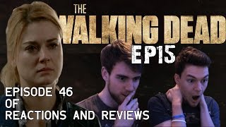 """The Walking Dead: Reactions and Reviews EP46   S05E15 - """"Try"""