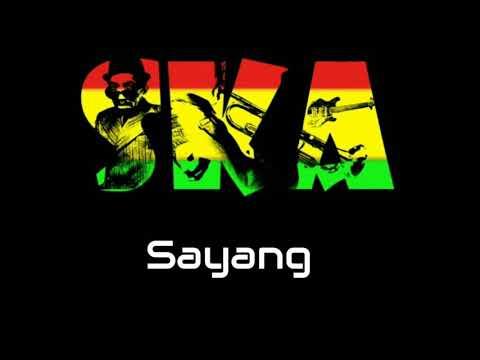 Sayang Versi SKA Reggae