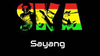 Sayang Versi SKA Reggae Mp3