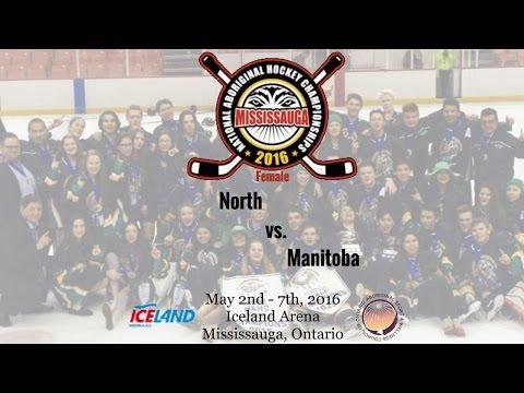 2016 NAHC - North vs. Manitoba (Female)