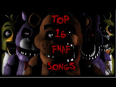 Top 16 Five Night's at Freddy's Songs