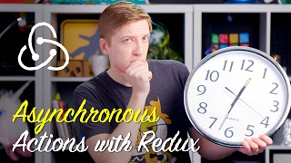 Asynchronous Actions with Redux -- Polycasts #62