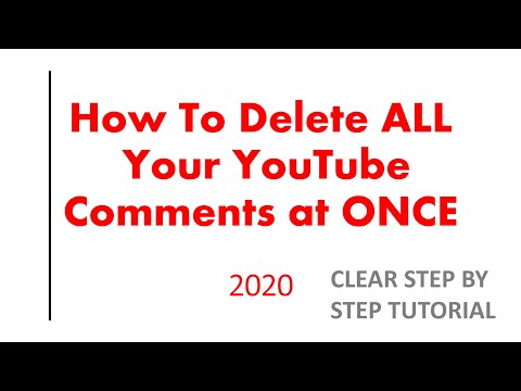 2020- HOW TO DELETE ALL Of MY YOUTUBE COMMENTS AT ONCE