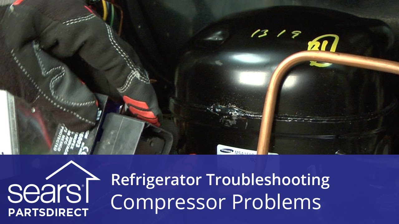 troubleshooting compressor problems in refrigerators sears partsdirect [ 1280 x 720 Pixel ]