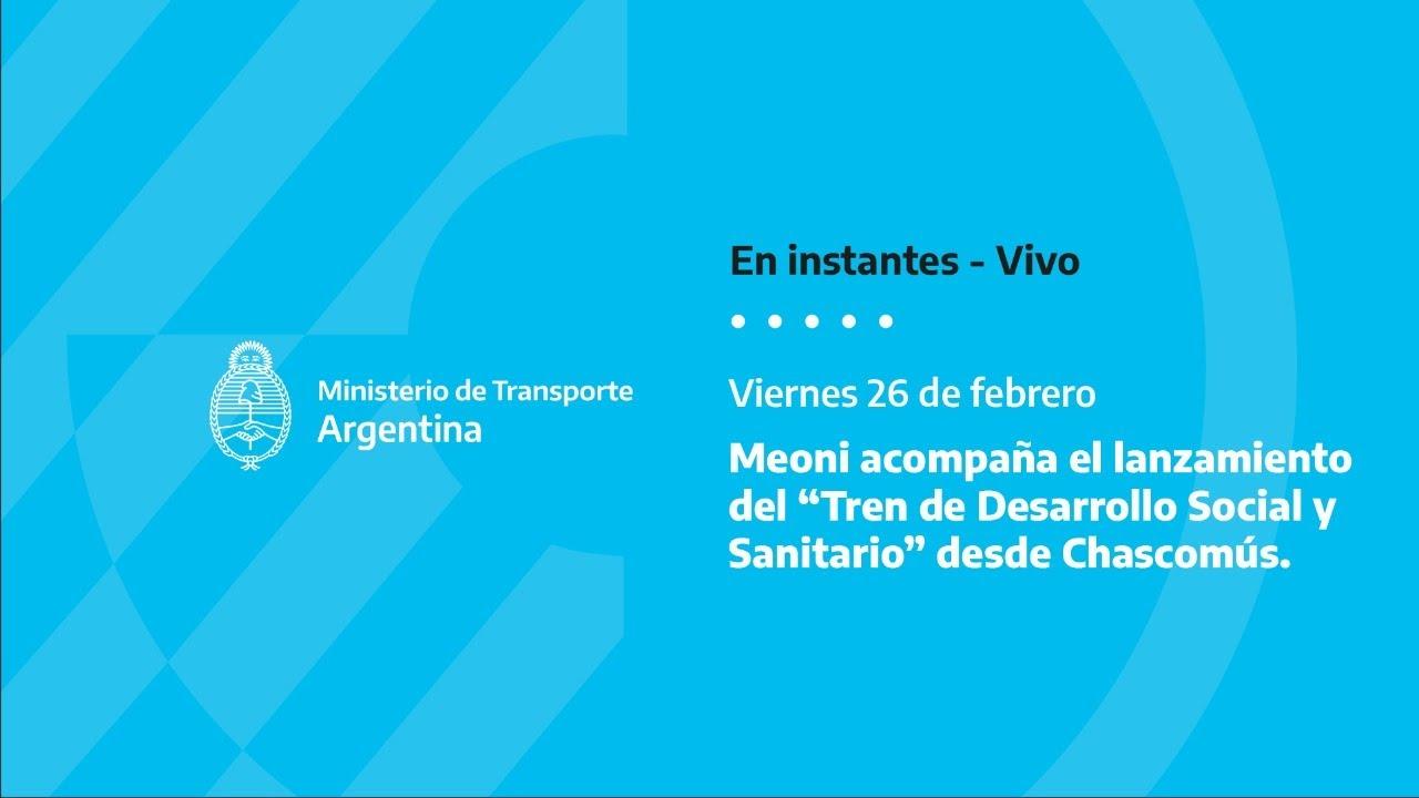 A correrse, Argentina de pie: Massa, Meoni y Arroyo pusieron en marcha el Tren Social y Sanitario