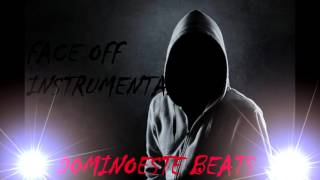 Face Off Trap Hip Hop Instrumental (prod.Dominoeste)