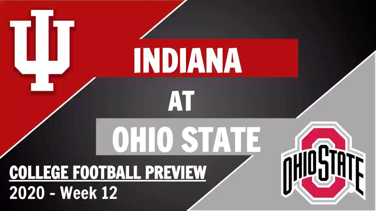 Indiana Vs Ohio State Preview And Predictions 2020 Week 12 College Football Game Predictions Youtube