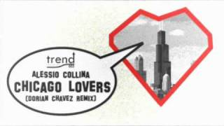 TREND003: Chicago Lovers EP (Alessio Collina, Dorian Chavez, Saccobros)