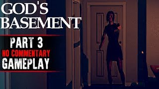 God's Basement Gameplay - Part 3 (No Commentary)