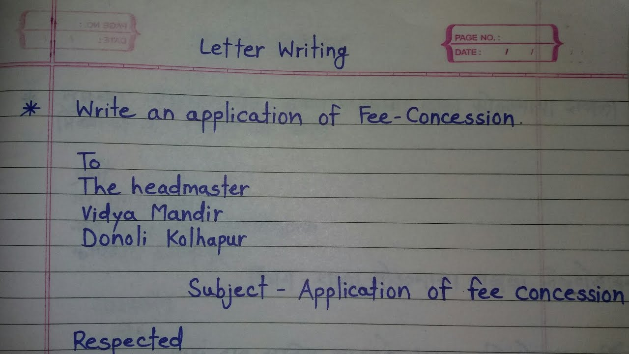 How To Write Fee Concession To The Headmaster Fee Concession In