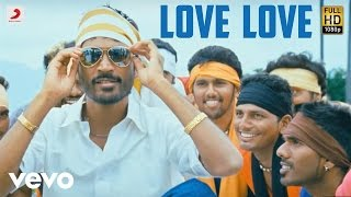Mappillai - Love Love Tamil Lyric Video | Manisarma