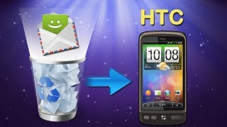 [HTC Desire Data Recovery]: How to Recover Deleted SMS Text Messages from HTC Desire