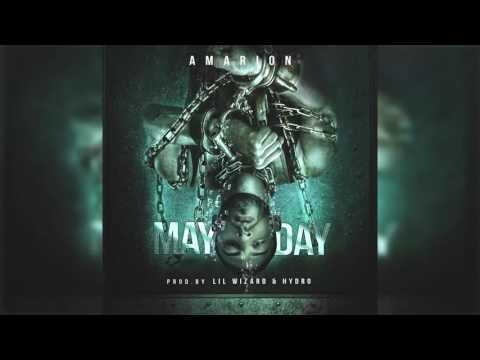 Amarion - May Day (Prod. By Lil Wizard & Hydro)
