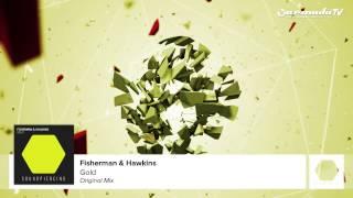 Fisherman & Hawkins - Gold (Original Mix)