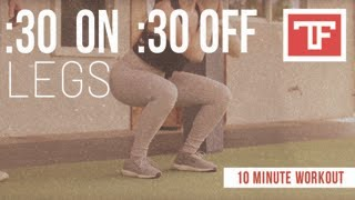 HIIT - :30 On :30 Off Legs