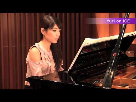 Yuri on ICE~ユーリ!!! on ICE~ピアノ演奏:須藤千晴【極上のピアノ ALL THE BEST/極上のピアノ 2017春夏号 より】