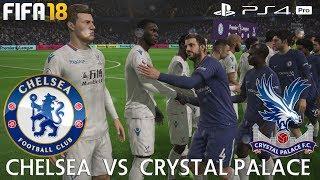 FIFA 18 (PS4 Pro) Chelsea v Crystal Palace   PREMIER LEAGUE PREDICTION   10/3/2018   1080P 60FPS