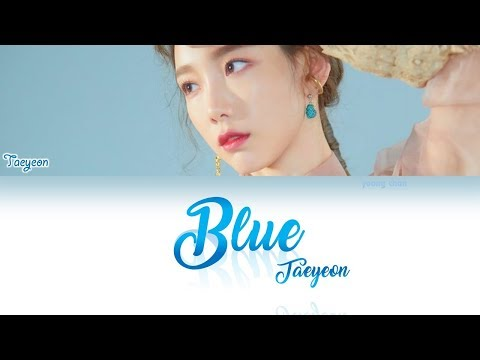 TAEYEON (태연) - Blue Lyrics
