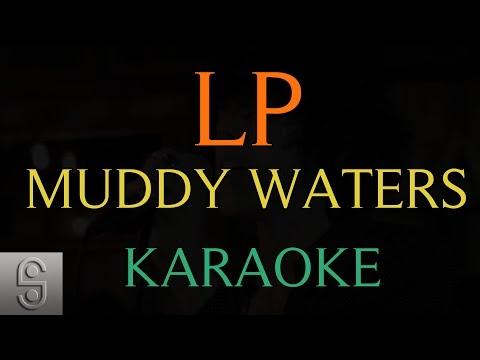 LP - Muddy Waters (Instrumental KARAOKE)