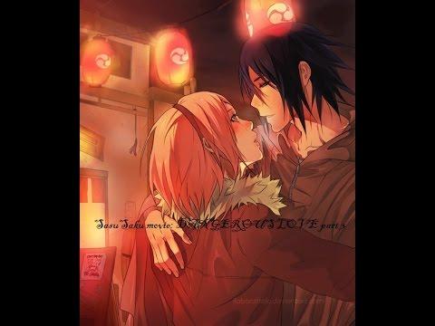 SasuSaku movie: DANGEROUS LOVE part 3